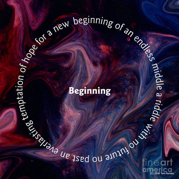 Beginning Poster featuring the digital art Begining by Tom Romeo