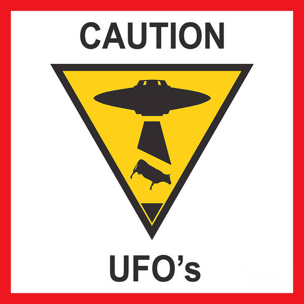 Ufo Poster featuring the digital art Caution Ufos by Pixel Chimp