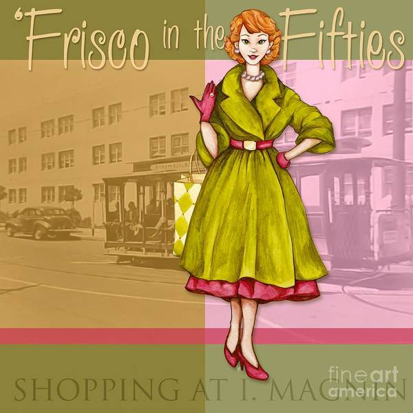 San Francisco Poster featuring the mixed media Frisco In The Fifties Shopping At I Magnin by Cindy Garber Iverson