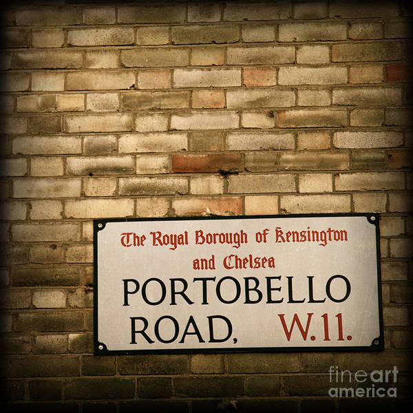 Portobello Road Poster featuring the photograph Portobello Road Sign On A Grunge Brick Wall In London England by ELITE IMAGE photography By Chad McDermott