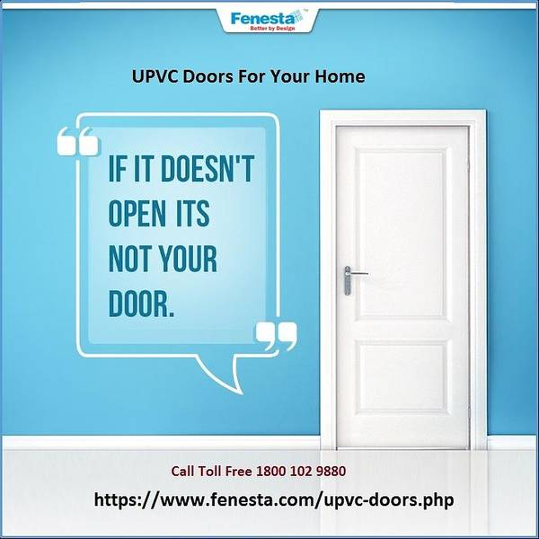 Why Should You Choose Upvc Doors For Your Home Poster By Fenesta