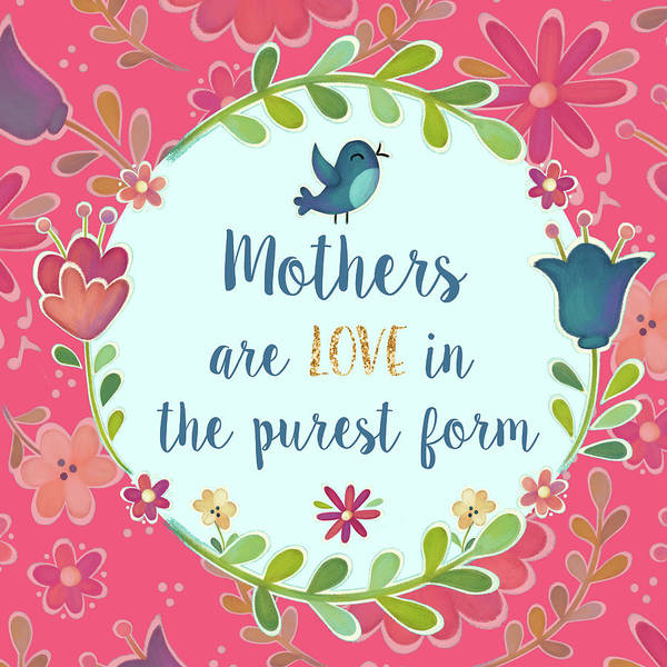 Mothers Poster featuring the mixed media Mothers Are Love by Josefina