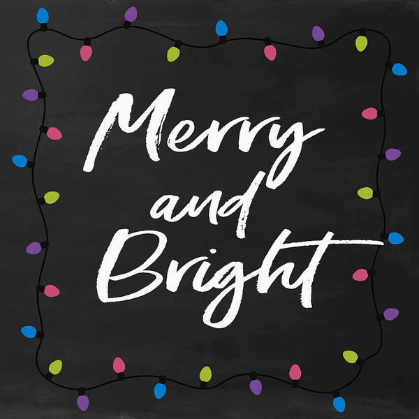 Merry Poster featuring the digital art Merry And Bright 2- Art By Linda Woods by Linda Woods