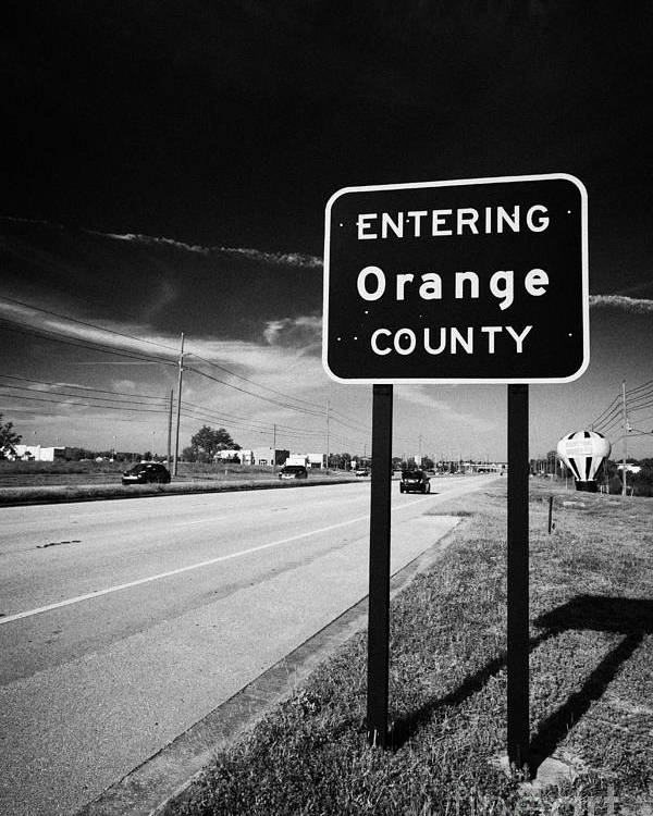 Entering Poster featuring the photograph Entering Orange County On The Us 192 Highway Near Orlando Florida Usa by Joe Fox