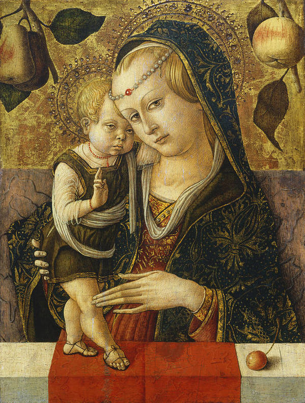 Madonna; Mary; Jesus; Christ; Renaissance; Apple; Fruit; Standing; Mother; Pear; Cherry; Blessing; Virgin Poster featuring the painting Madonna And Child by Carlo Crivelli