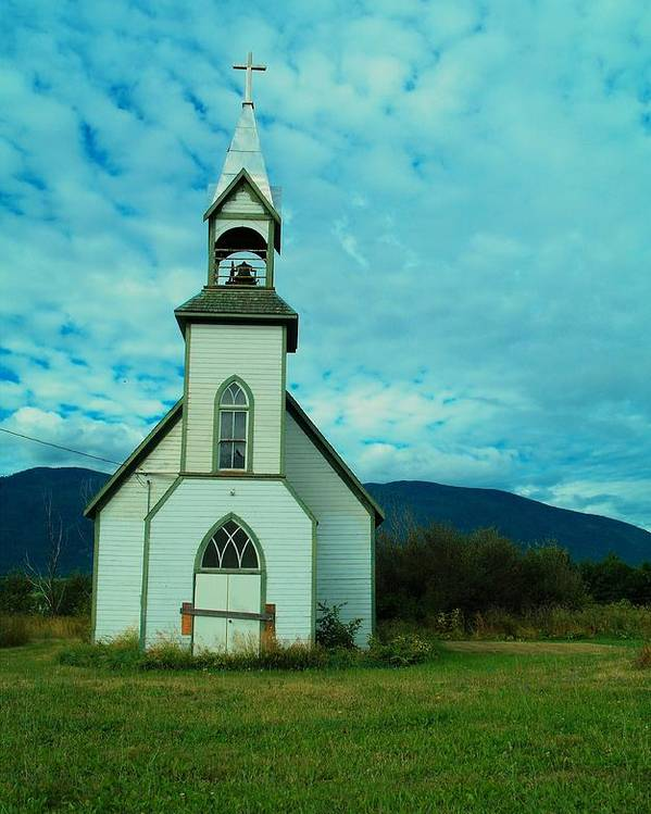Churches Poster featuring the photograph A Church In British Columbia  by Jeff Swan