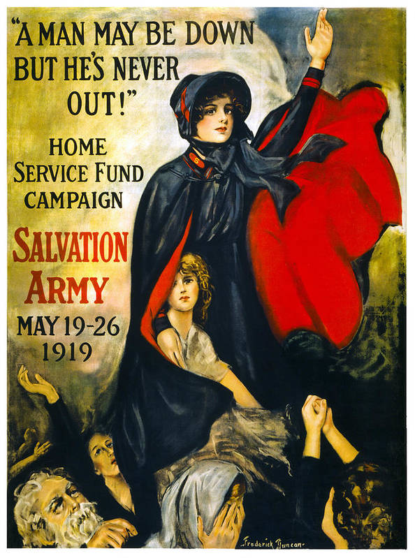 salvation Army Poster featuring the photograph A Man May Be Down . . .  1919 by Daniel Hagerman