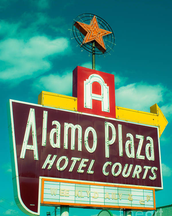 Vintage Sign Poster featuring the photograph Alamo Plaza Hotel Dallas by Sonja Quintero