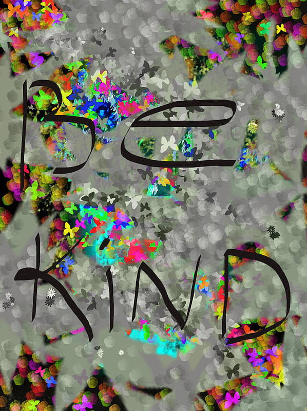 Words Poster featuring the digital art Be Kind by Patricia Januszkiewicz