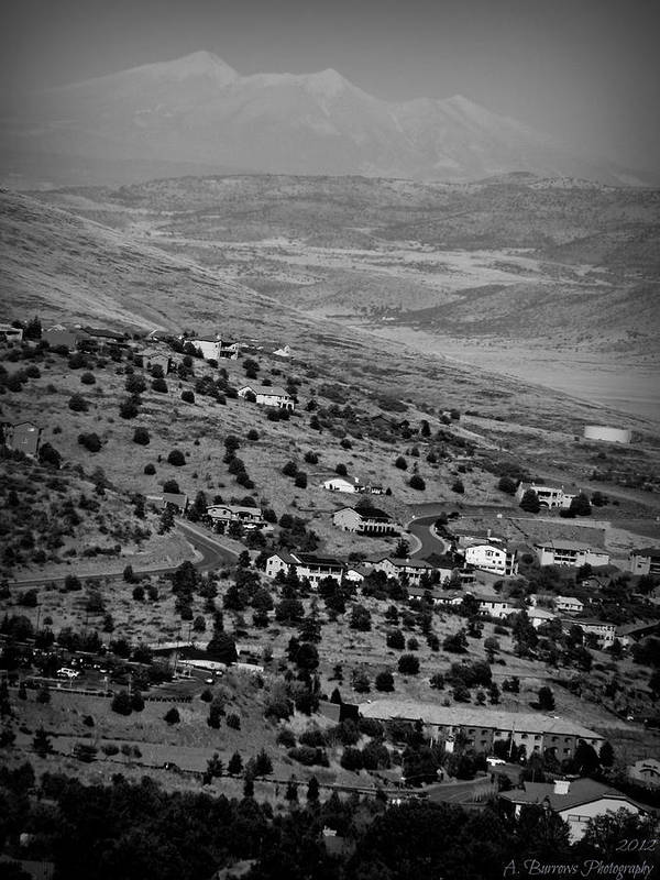 Prescott Poster featuring the photograph Black And White Prescott Views by Aaron Burrows