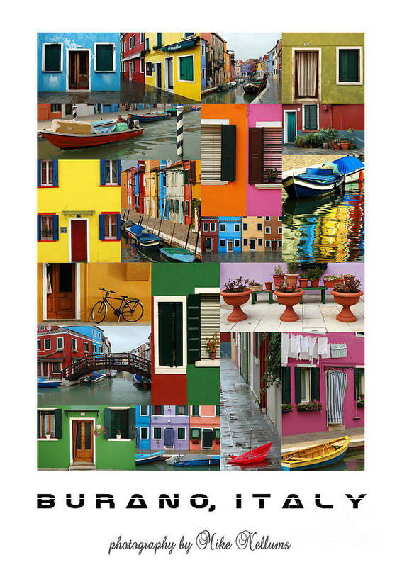 Burano Poster featuring the photograph Burano Italy Poster by Mike Nellums