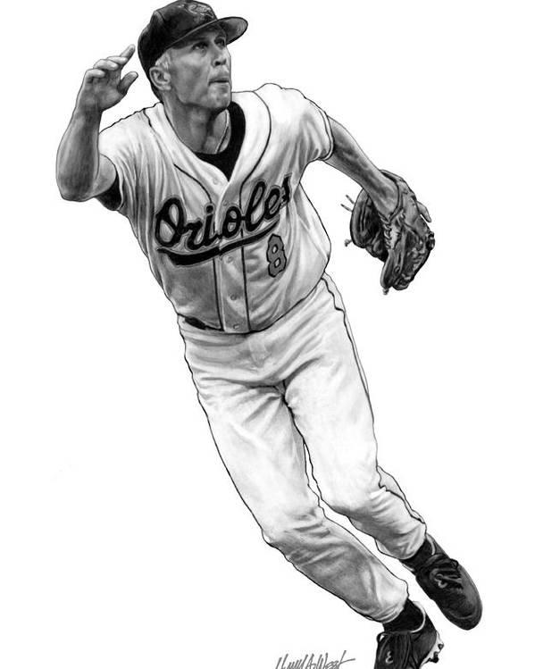 Cal Ripken Poster featuring the drawing Cal Ripken Jr I by Harry West