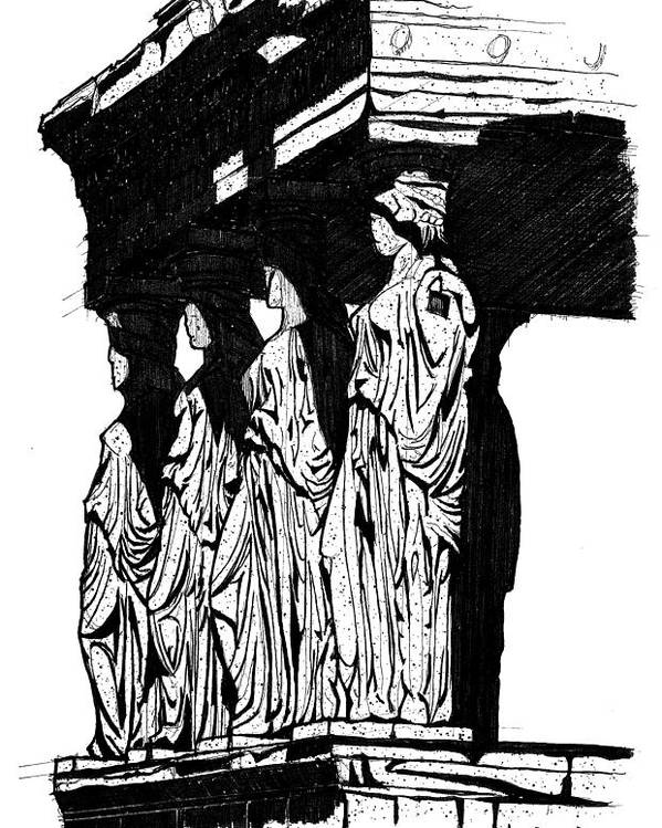 Caryatids Poster featuring the drawing Caryatids In High Contrast by Calvin Durham