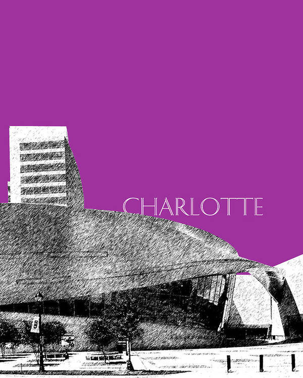 Architecture Poster featuring the digital art Charlotte Nascar Hall Of Fame - Plum North Carolina by DB Artist