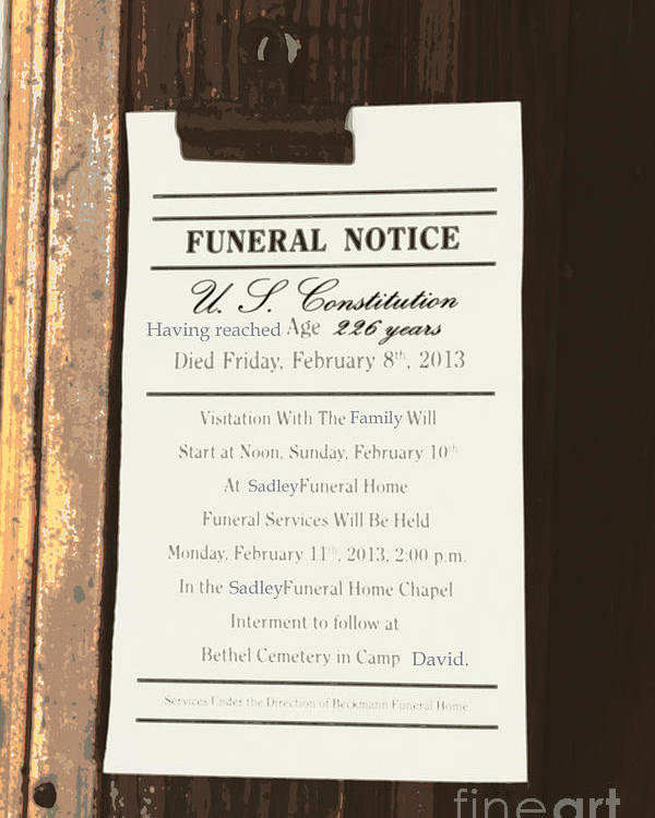 Constitution Poster featuring the photograph Constitution Death Notice by Joe Jake Pratt
