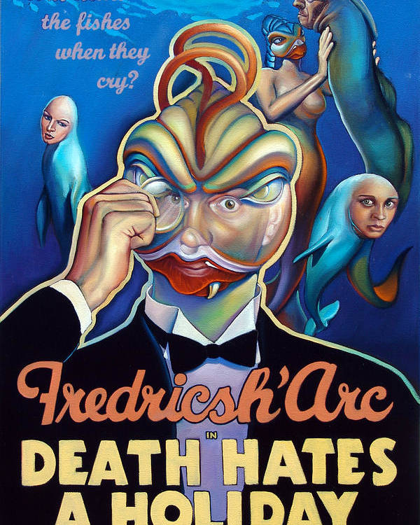 Merman Poster featuring the painting Fredricsh Arc In Death Hates A Holiday by Patrick Anthony Pierson