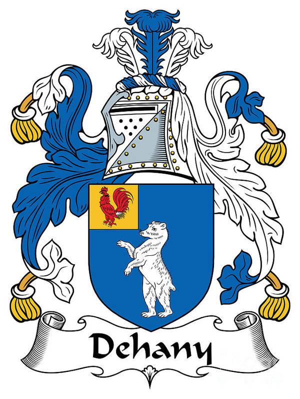 Dehany Poster featuring the digital art Dehany Coat Of Arms Irish by Heraldry