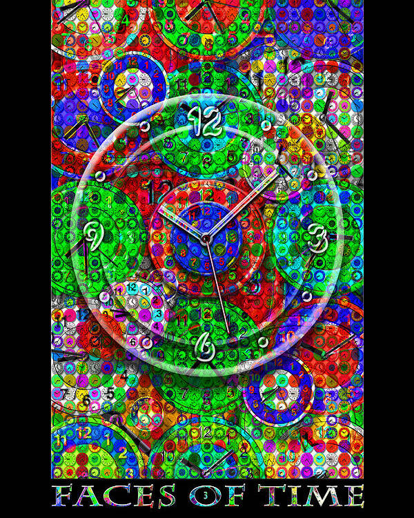 Time Poster featuring the digital art Faces Of Time 3 by Mike McGlothlen