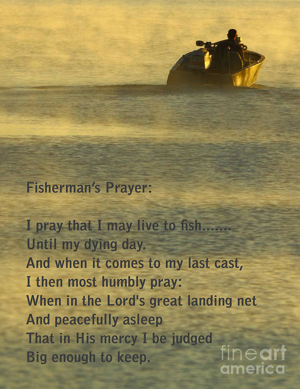 Fishing Poster featuring the photograph Fisherman's Prayer by Robert Frederick