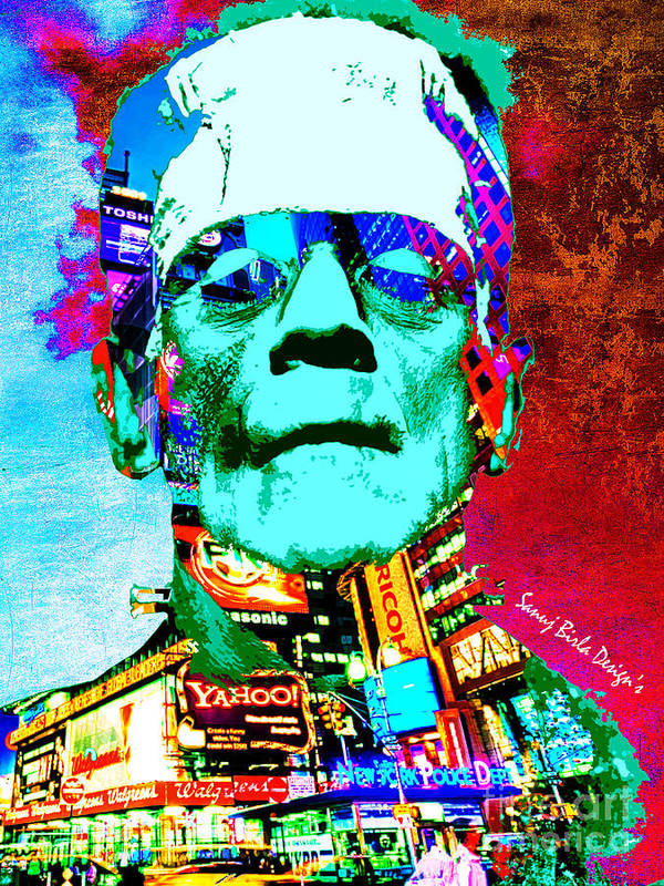 Frankenstein Poster featuring the digital art Frankenstein Visits Times Square by Sanuj Birla