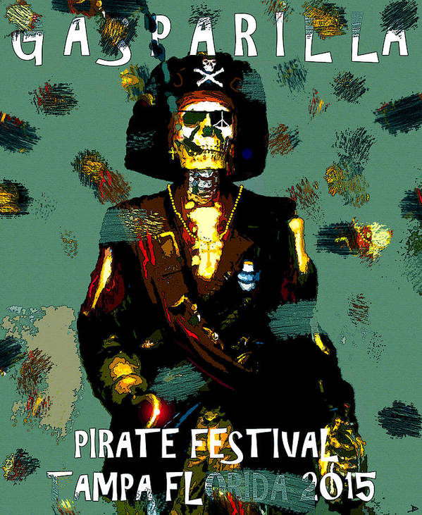 Gasparilla Poster featuring the painting Gasparilla Pirate Fest 2015 Full Work by David Lee Thompson