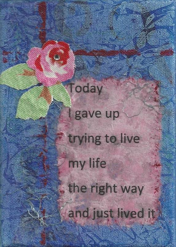 Inspirational Poster featuring the mixed media Gave Up Living Right Way - 2 by Gillian Pearce