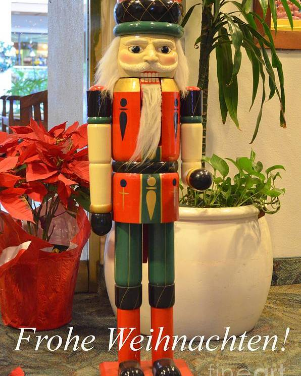 German Poster featuring the photograph German Nutcracker - Frohe Weihnachten by Mary Deal