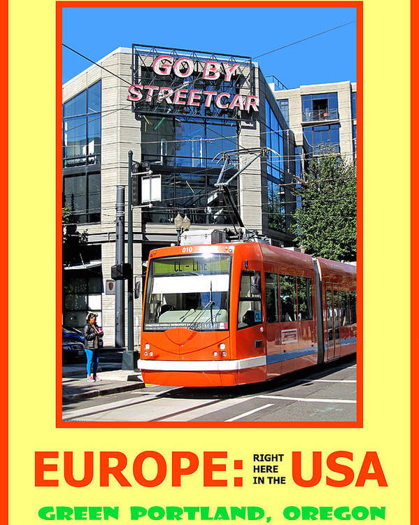 Portland Poster featuring the photograph Go By Streetcar by Michael Moore