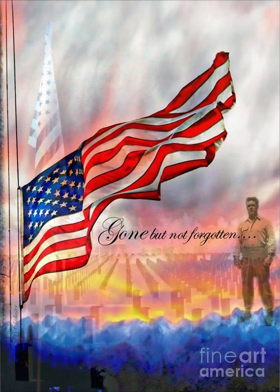 Flag Poster featuring the photograph Gone But Not Forgotten Military Memorial by Barbara Chichester