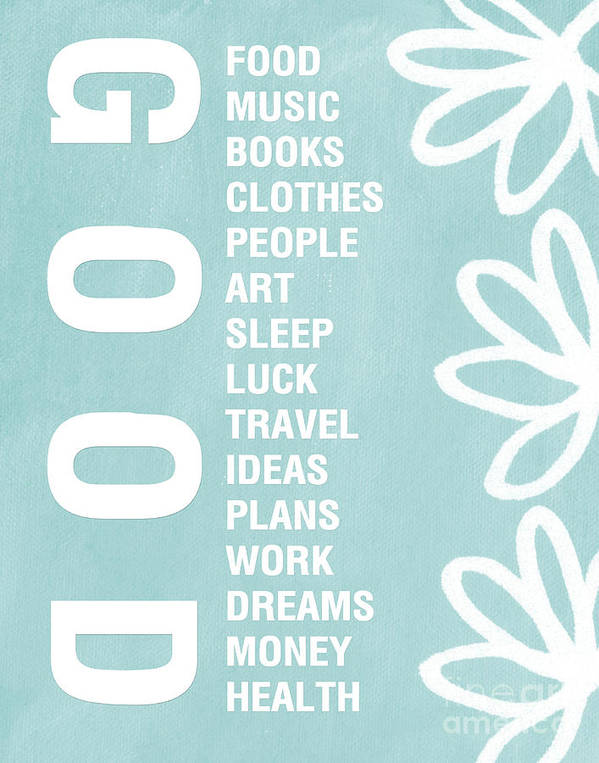 Typography Poster featuring the painting Good Things Blue by Linda Woods