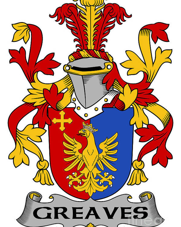 Greaves Poster featuring the digital art Greaves Coat Of Arms Irish by Heraldry