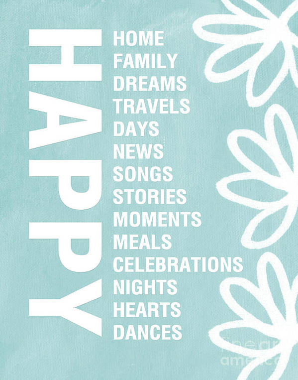 Typography Poster featuring the painting Happy Things Blue by Linda Woods