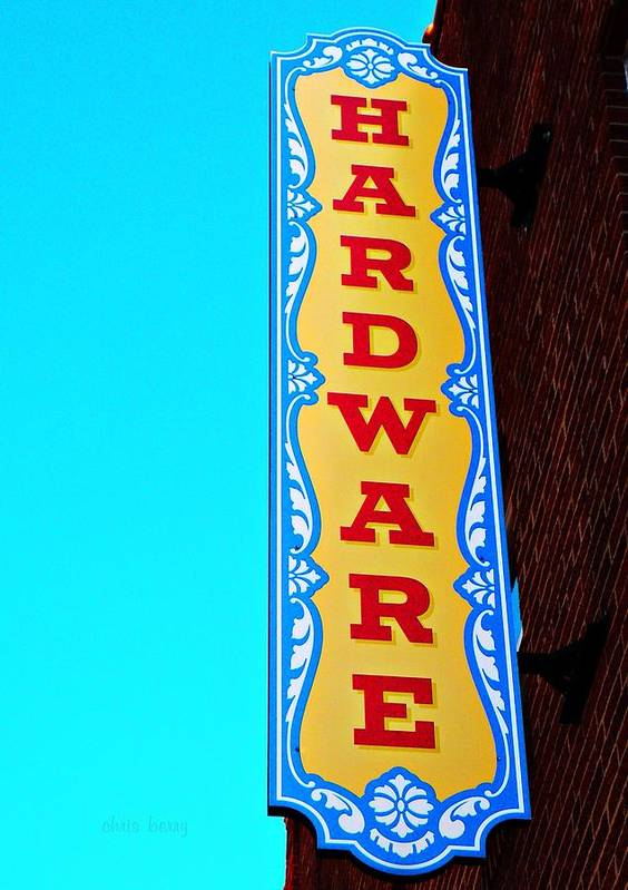 Hardware Poster featuring the photograph Hardware Store by Chris Berry