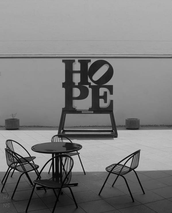 Hope Poster featuring the photograph Hope And Chairs In Black And White by Rob Hans