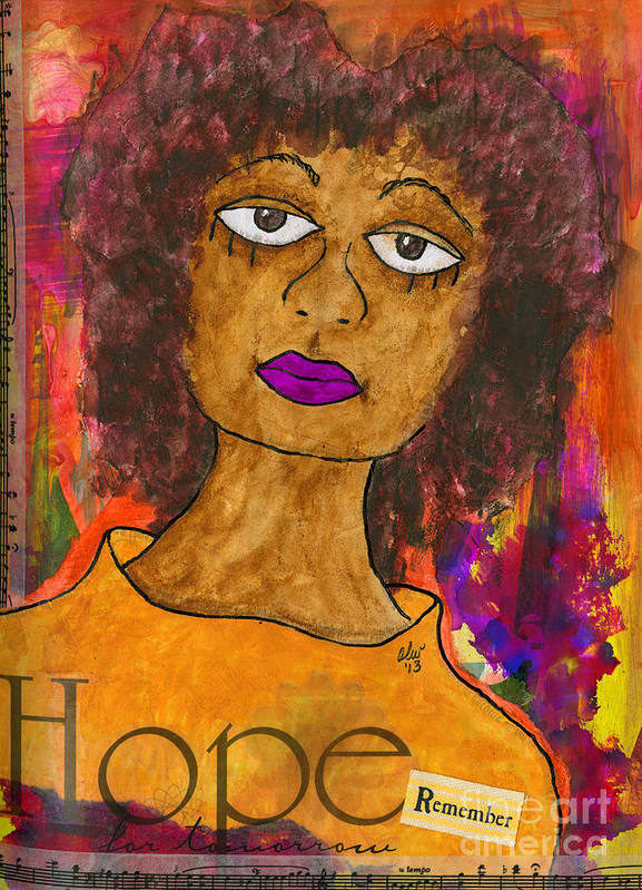 Women Poster featuring the mixed media Hope For Tomorrow - Journal Art by Angela L Walker