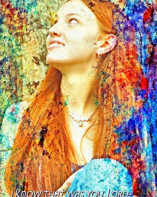 Jesus Poster featuring the digital art I Know That Was You Lord by Michelle Greene Wheeler