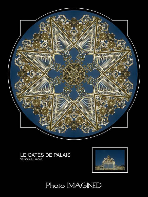 Kaleidoscope Poster featuring the digital art Le Gates De Palais by Mike Johnson