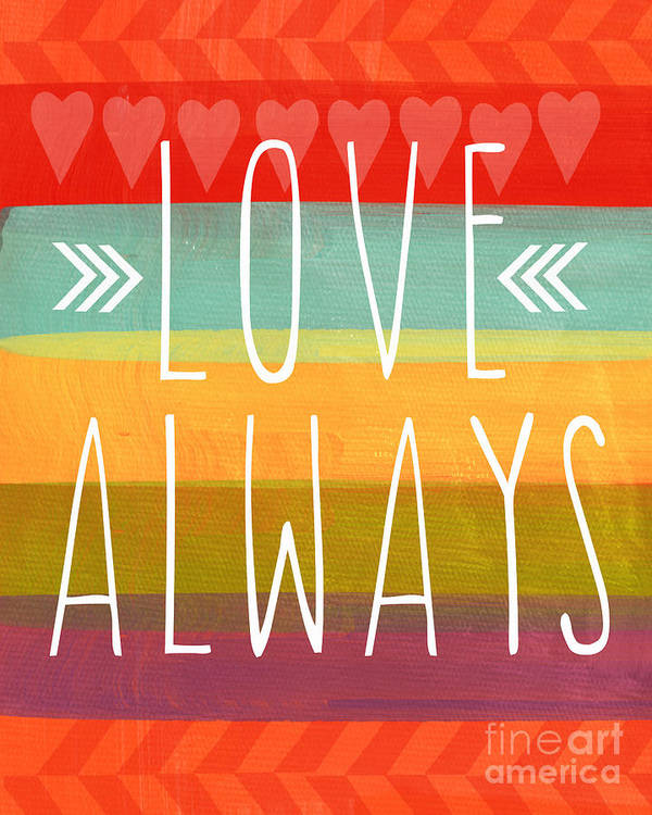 Love Poster featuring the mixed media Love Always by Linda Woods