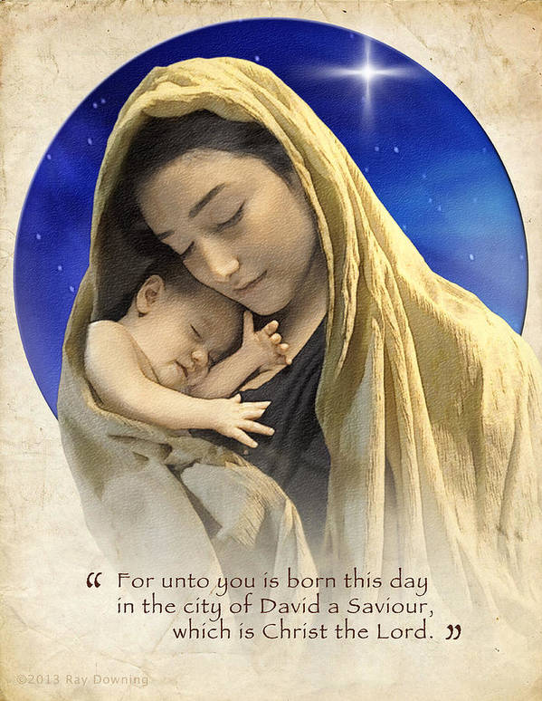 Jesus Poster featuring the digital art Mary And Baby Jesus Blue With Quote by Ray Downing