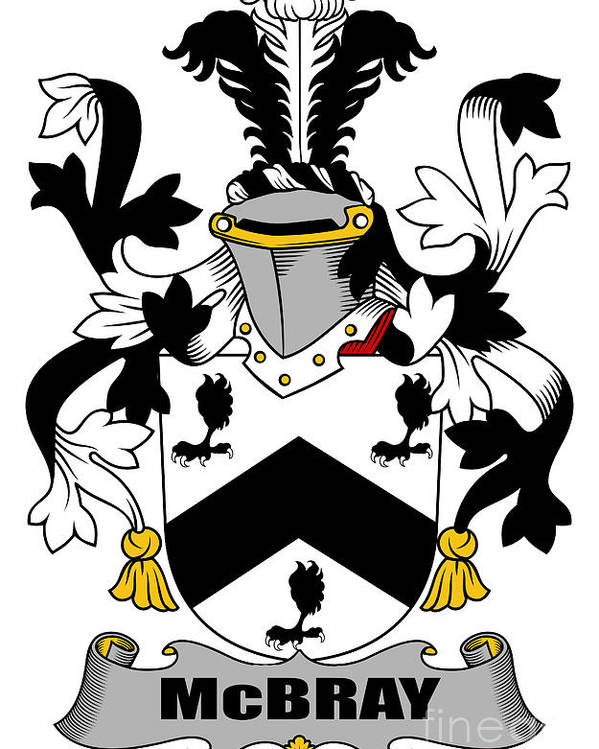 Mcbray Poster featuring the digital art Mcbray Coat Of Arms Irish by Heraldry