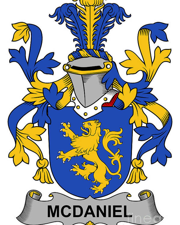 Mcdaniel Poster featuring the digital art Mcdaniel Coat Of Arms Irish by Heraldry