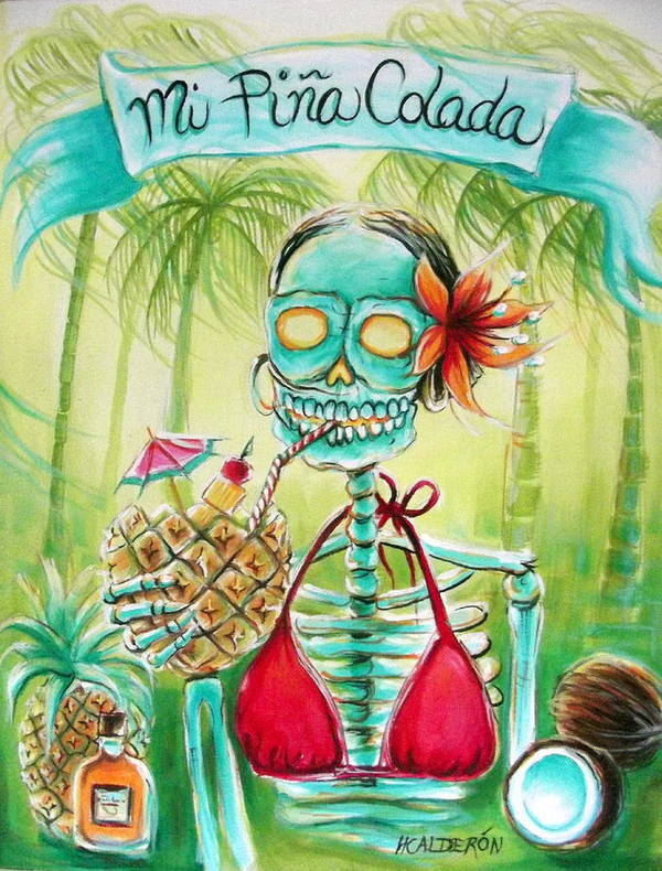 Day Of The Dead Poster featuring the painting Mi Pina Colada by Heather Calderon
