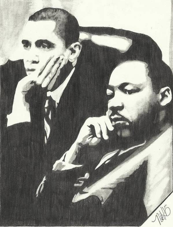 Martin Luther King Jr Poster featuring the drawing Mlk And President Obama by Pics By Nick