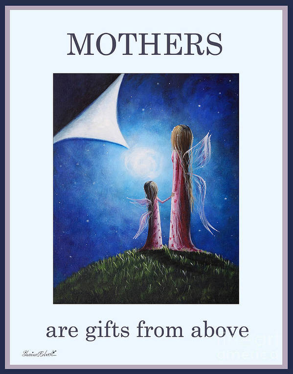 Inspirational Poster featuring the painting Mother's Are Gifts From Above By Shawna Erback by Shawna Erback