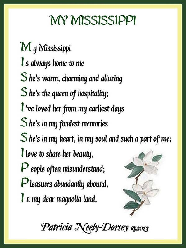Mississippi Magnolia - Poetry Framed Prints Poster featuring the digital art My Mississippi - Poetry by Patricia Neely-Dorsey