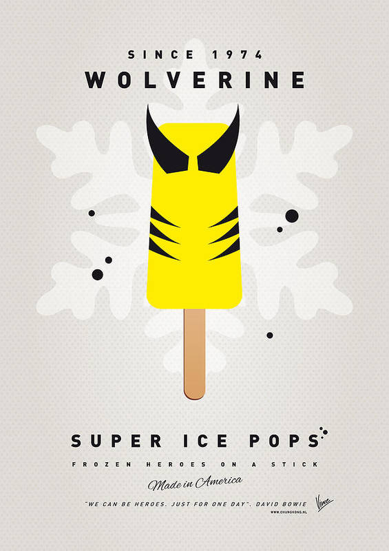 Superheroes Poster featuring the digital art My Superhero Ice Pop - Wolverine by Chungkong Art