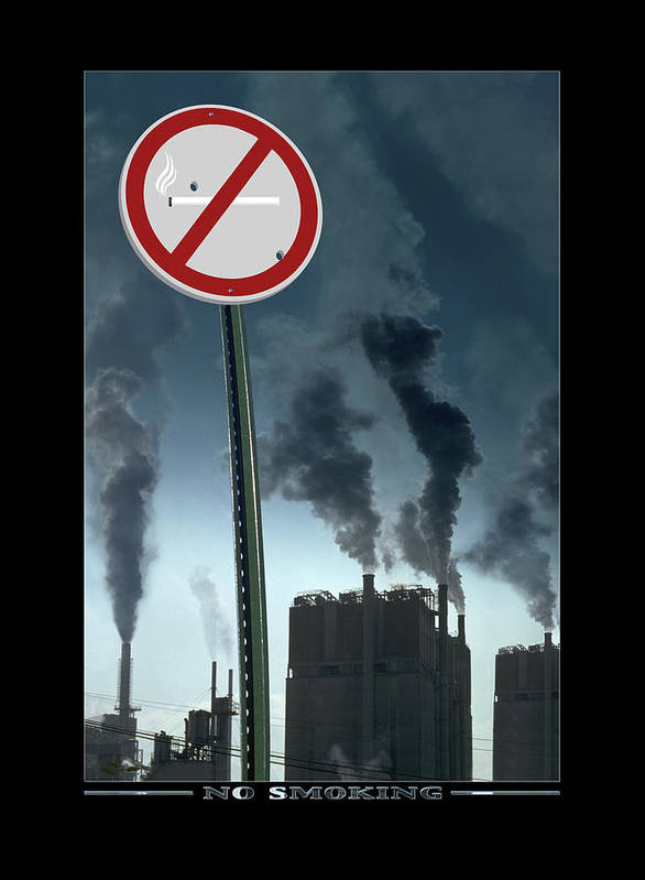 Smog Poster featuring the photograph No Smoking by Mike McGlothlen