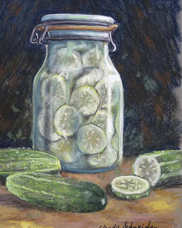 Pickle Poster featuring the painting Pickled Cucumbers by Claude Schneider