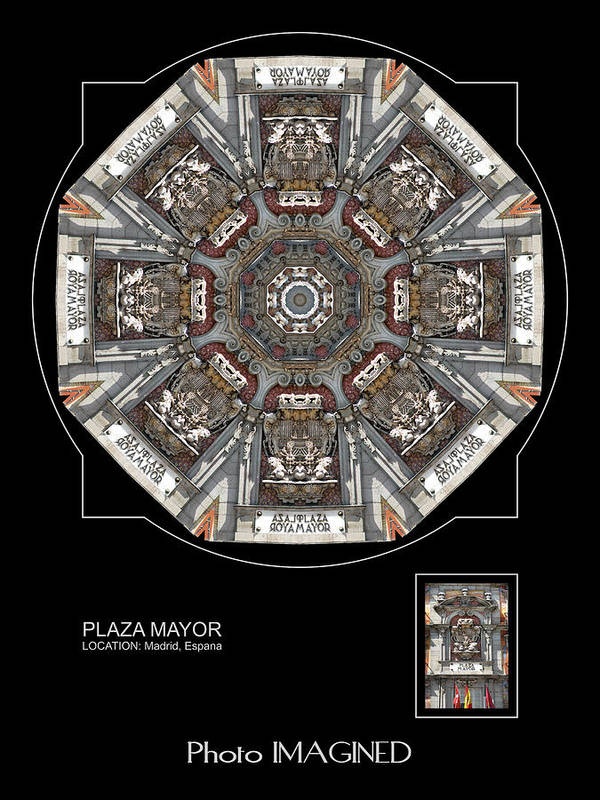 Kaleidoscope Poster featuring the digital art Plaza Mayor by Mike Johnson