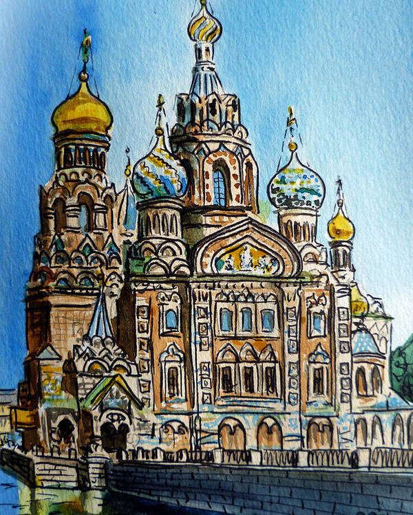Russia Poster featuring the painting Saint Petersburg Russia The Church Of Our Savior On The Spilled Blood by Irina Sztukowski